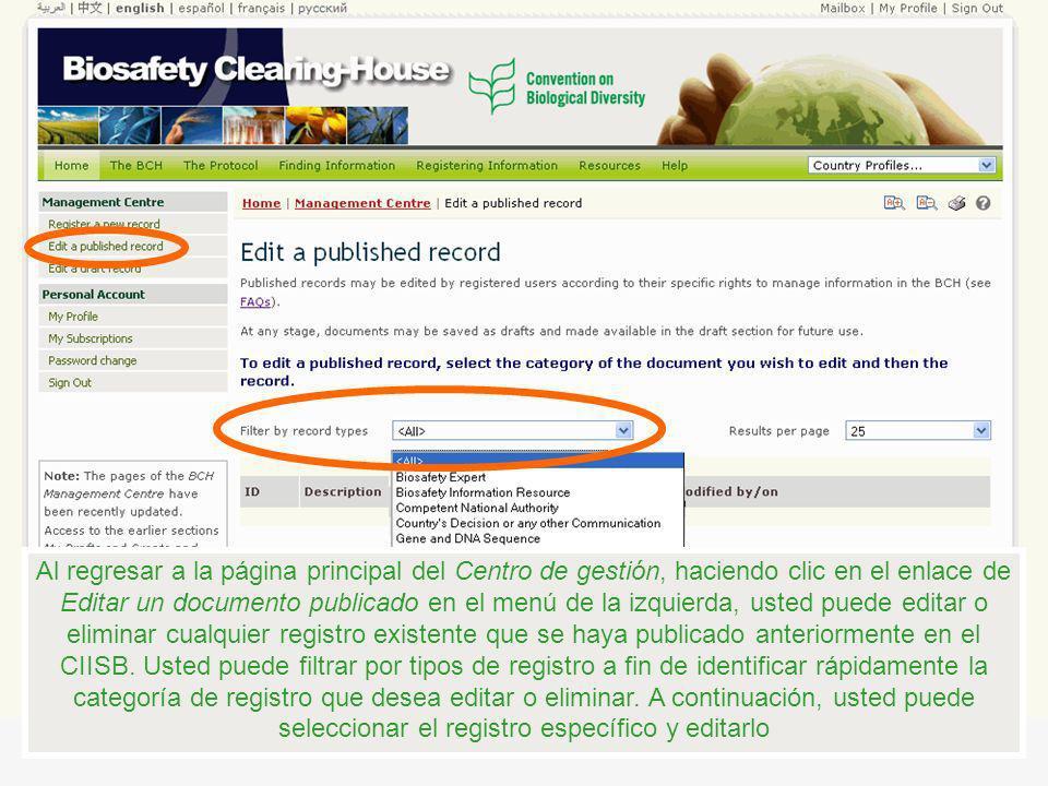 Al regresar a la página principal del Centro de gestión, haciendo clic en el enlace de Editar un documento publicado en el menú de la izquierda, usted puede editar o eliminar cualquier registro existente que se haya publicado anteriormente en el CIISB.