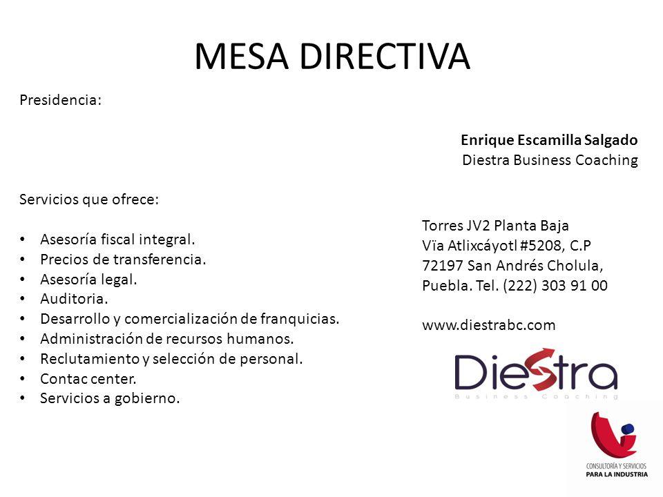 MESA DIRECTIVA Presidencia: Enrique Escamilla Salgado