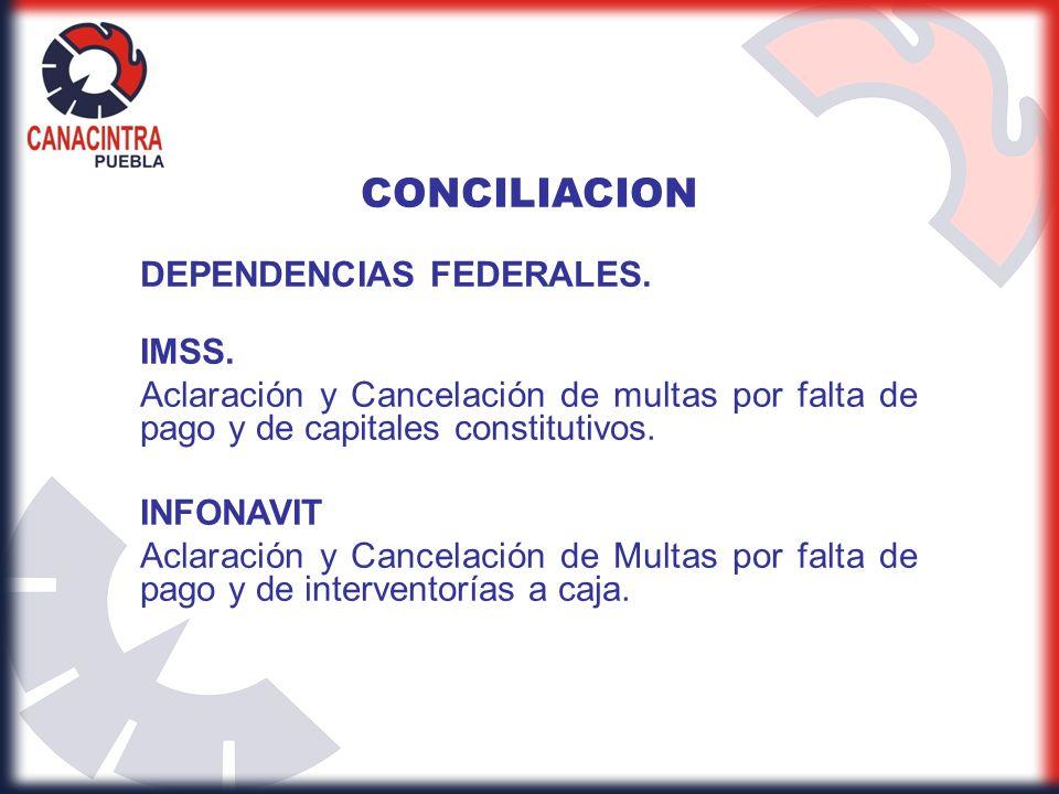 CONCILIACION DEPENDENCIAS FEDERALES. IMSS.