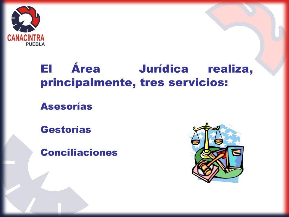 El Área Jurídica realiza, principalmente, tres servicios: