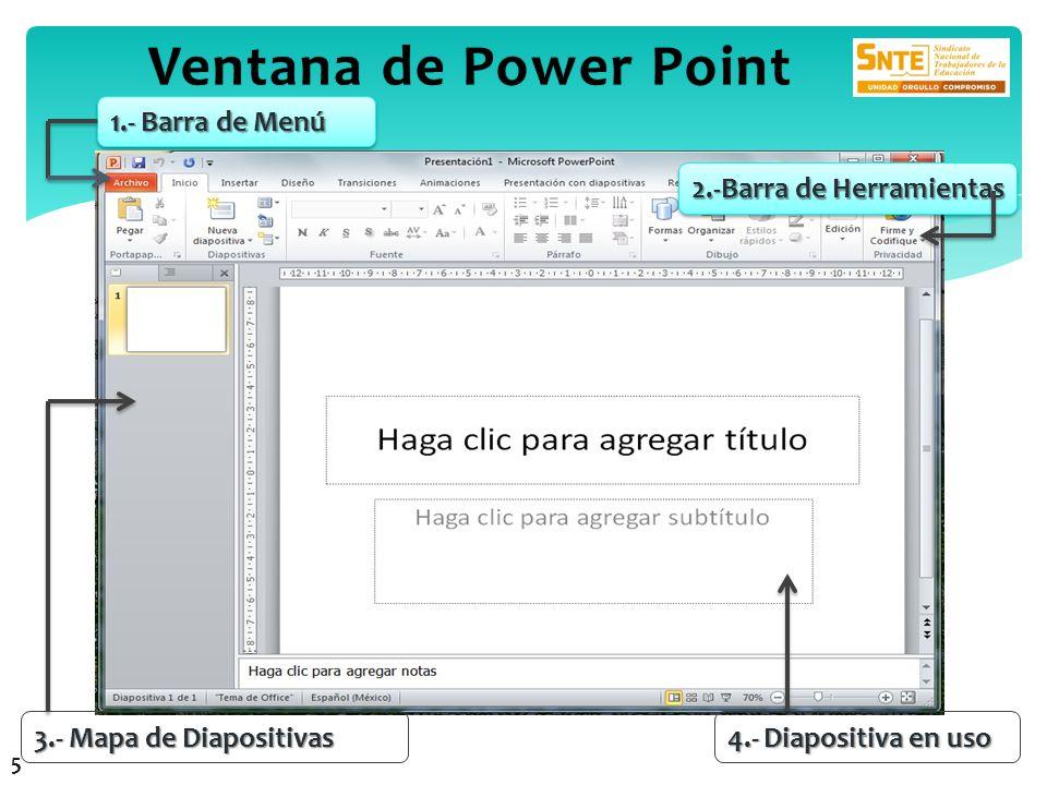 Ventana de Power Point 1.- Barra de Menú 2.-Barra de Herramientas