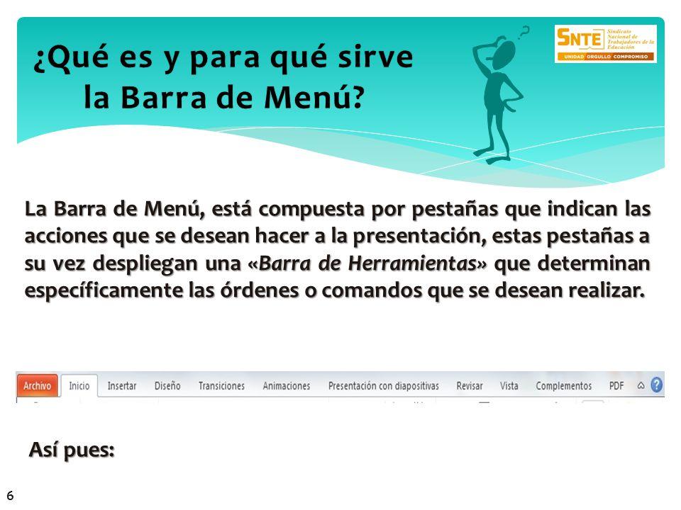 ¿Qué es y para qué sirve la Barra de Menú