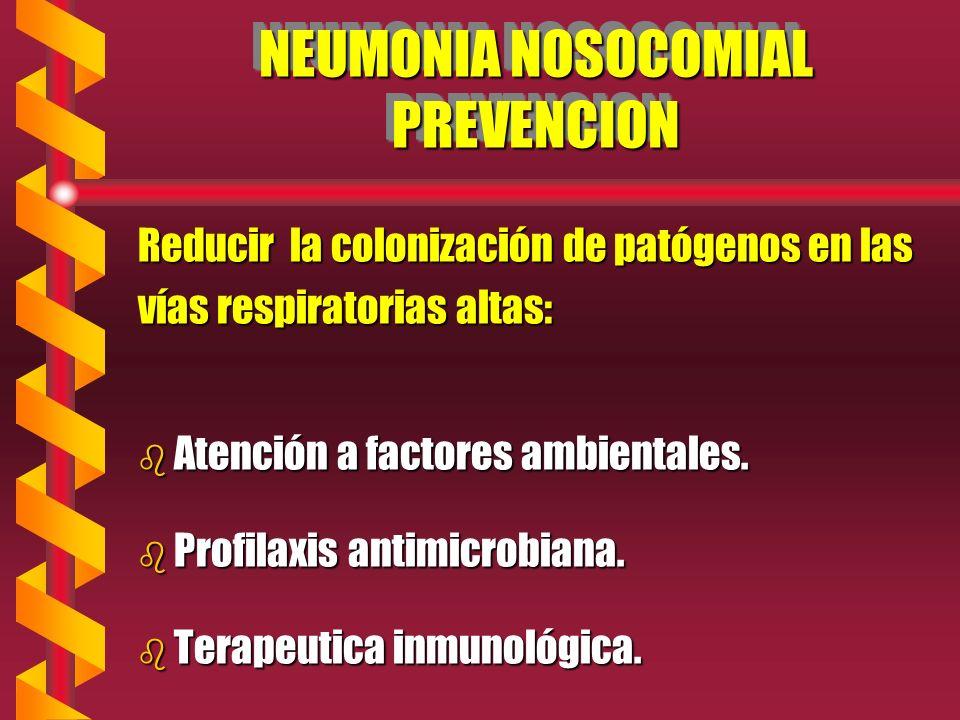 NEUMONIA NOSOCOMIAL PREVENCION