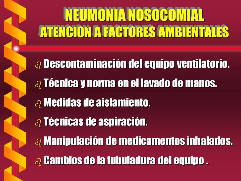 NEUMONIA NOSOCOMIAL ATENCION A FACTORES AMBIENTALES