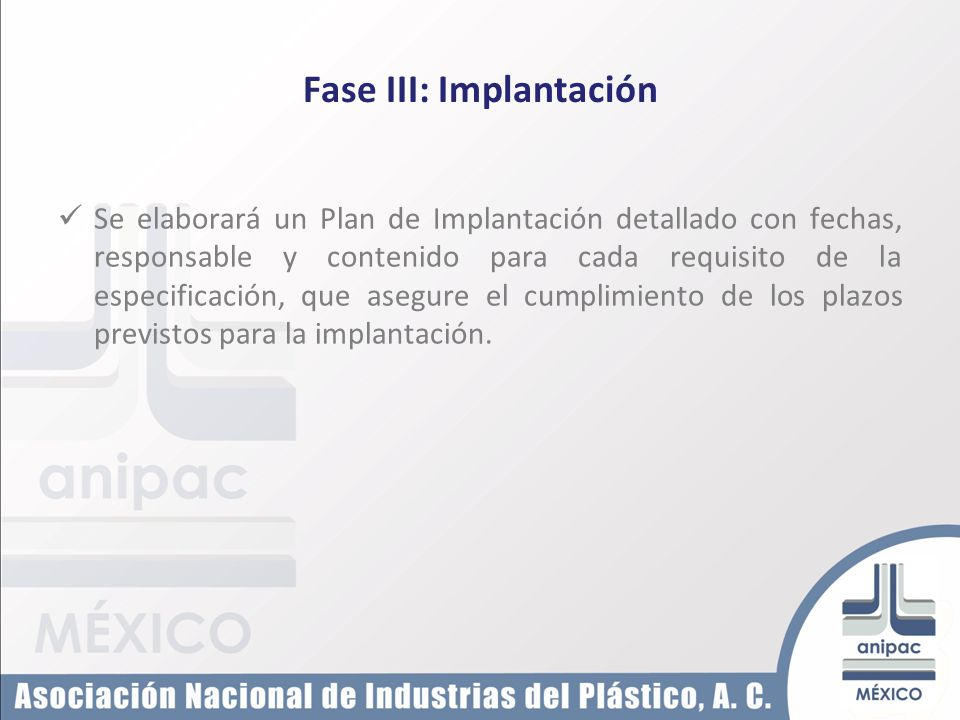 Fase III: Implantación