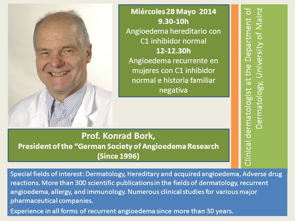 President of the German Society of Angioedema Research (Since 1996)