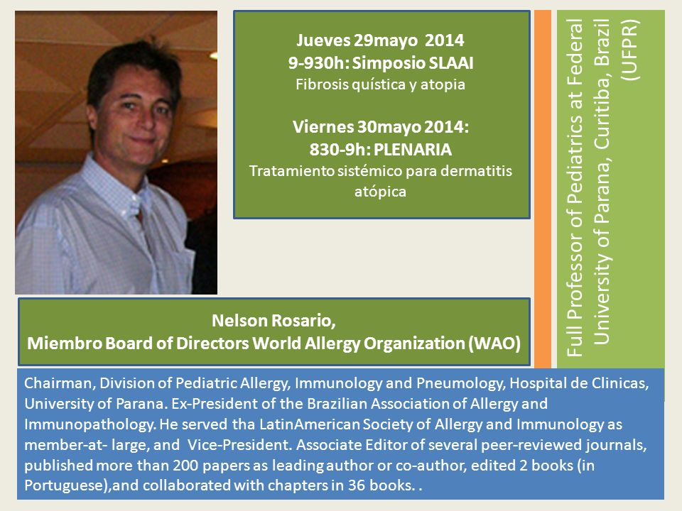 Miembro Board of Directors World Allergy Organization (WAO)