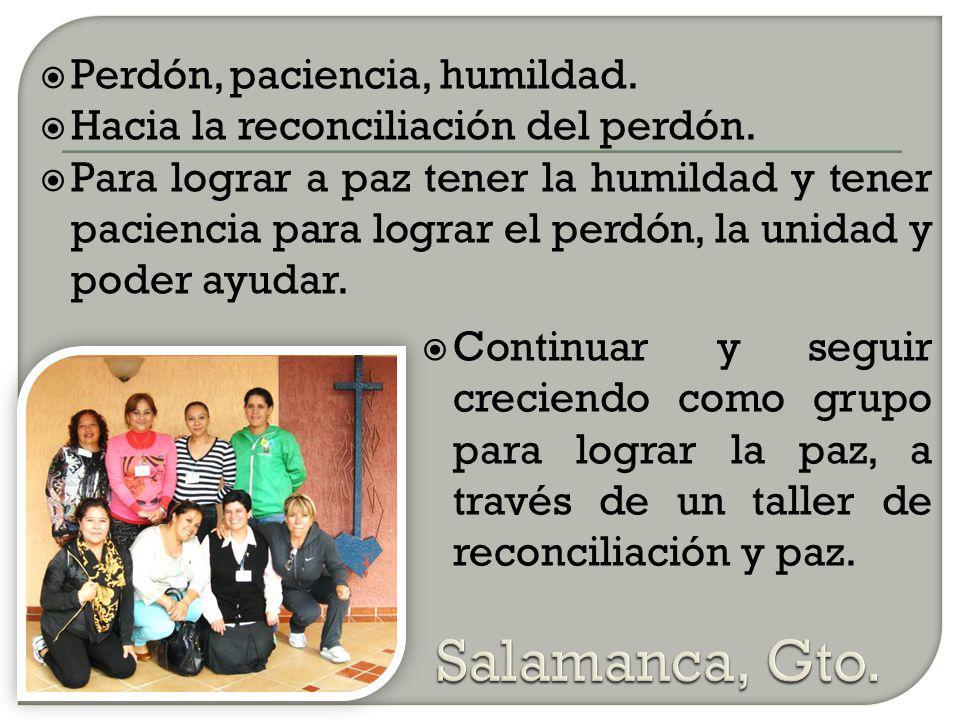 Salamanca, Gto. Perdón, paciencia, humildad.