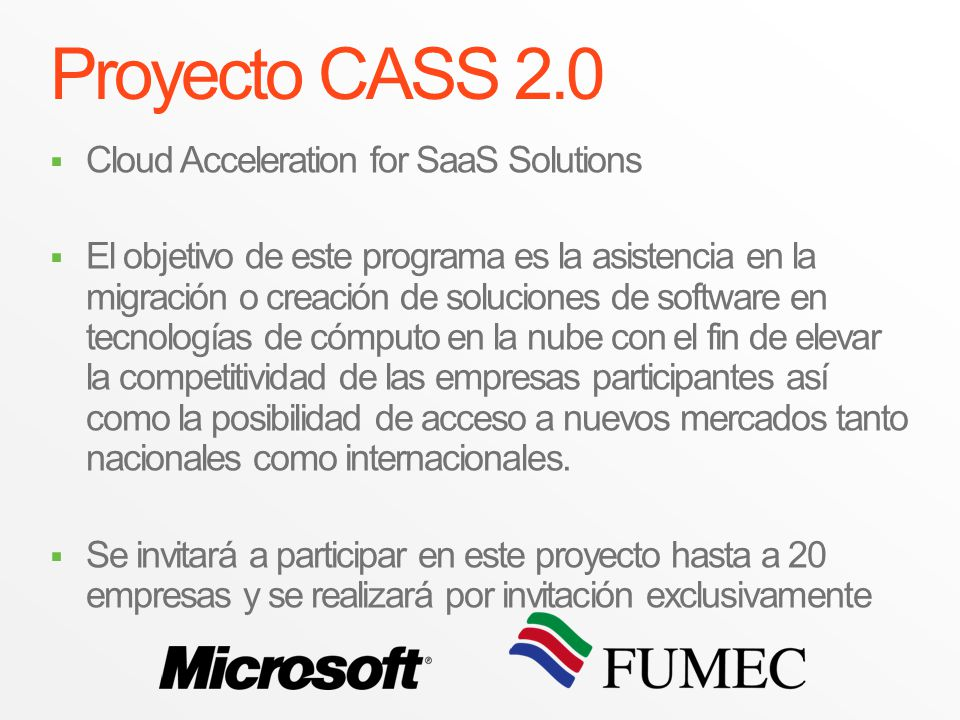 Proyecto CASS 2.0 Cloud Acceleration for SaaS Solutions