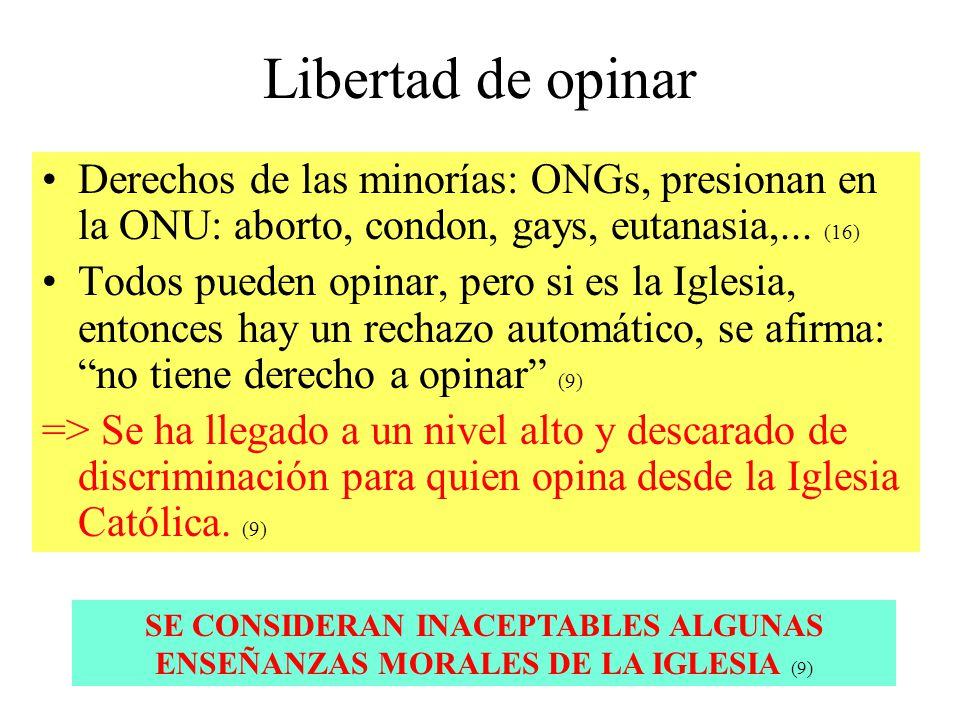 Libertad de opinar Derechos de las minorías: ONGs, presionan en la ONU: aborto, condon, gays, eutanasia,... (16)