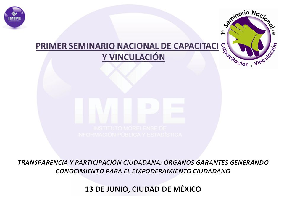 PRIMER SEMINARIO NACIONAL DE CAPACITACIÓN Y VINCULACIÓN