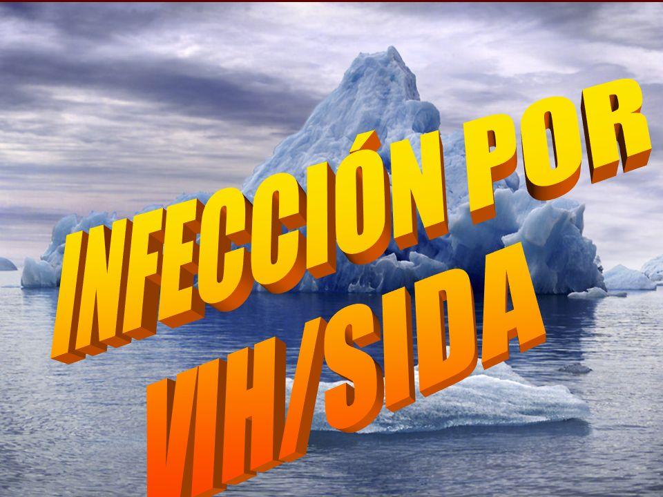 INFECCIÓN POR VIH/SIDA