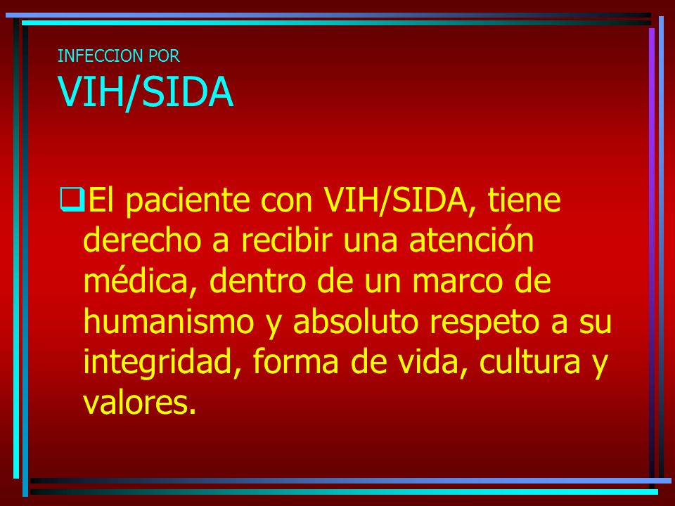 INFECCION POR VIH/SIDA