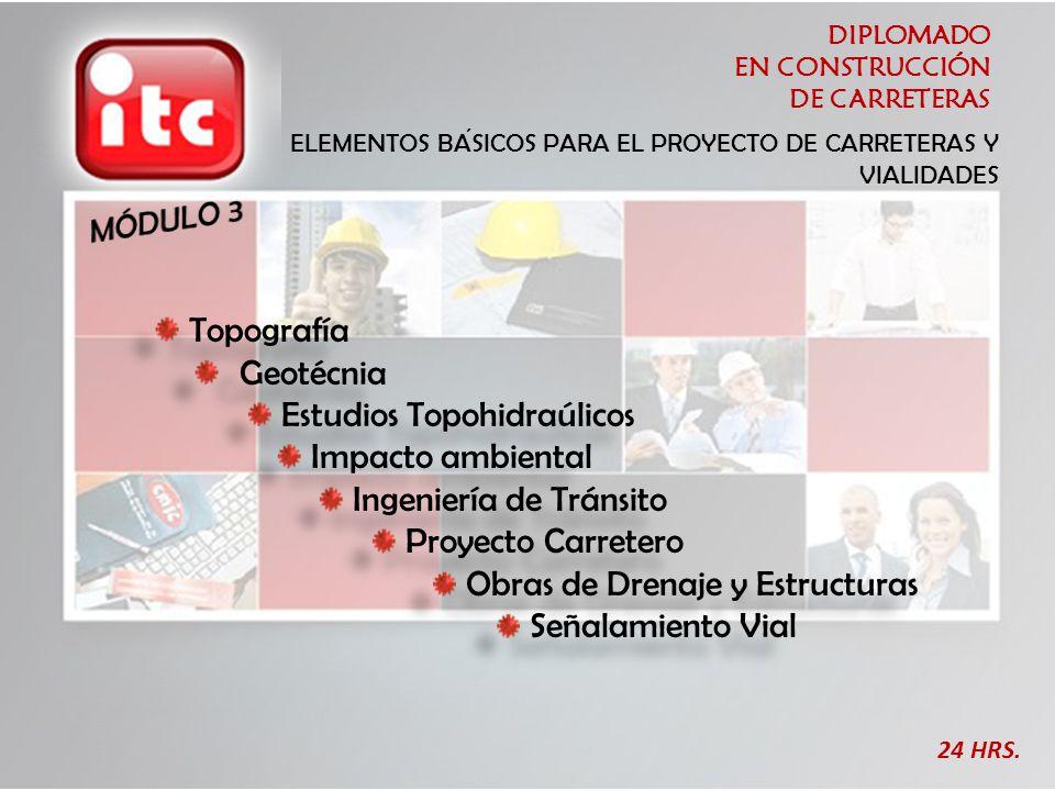 Estudios Topohidraúlicos Impacto ambiental Ingeniería de Tránsito