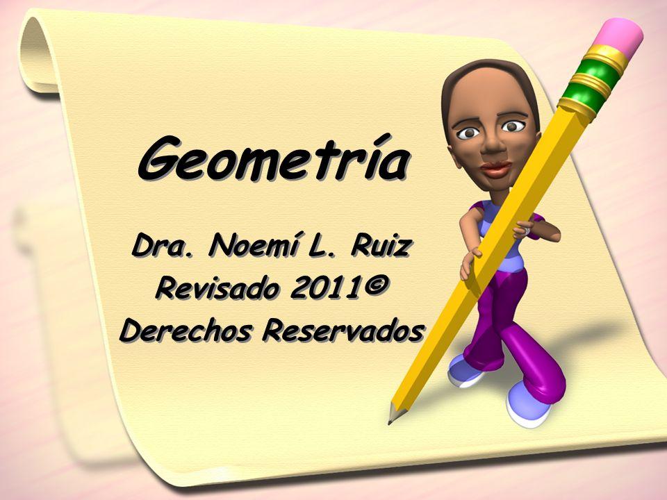 Dra. Noemí L. Ruiz Revisado 2011© Derechos Reservados