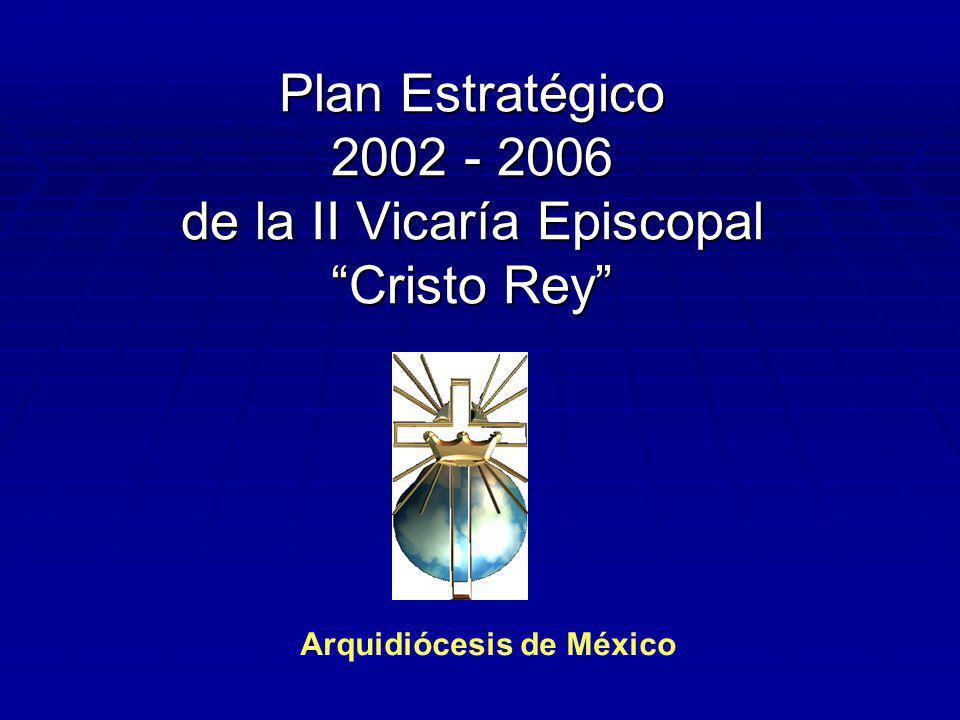 Plan Estratégico 2002 - 2006 de la II Vicaría Episcopal Cristo Rey