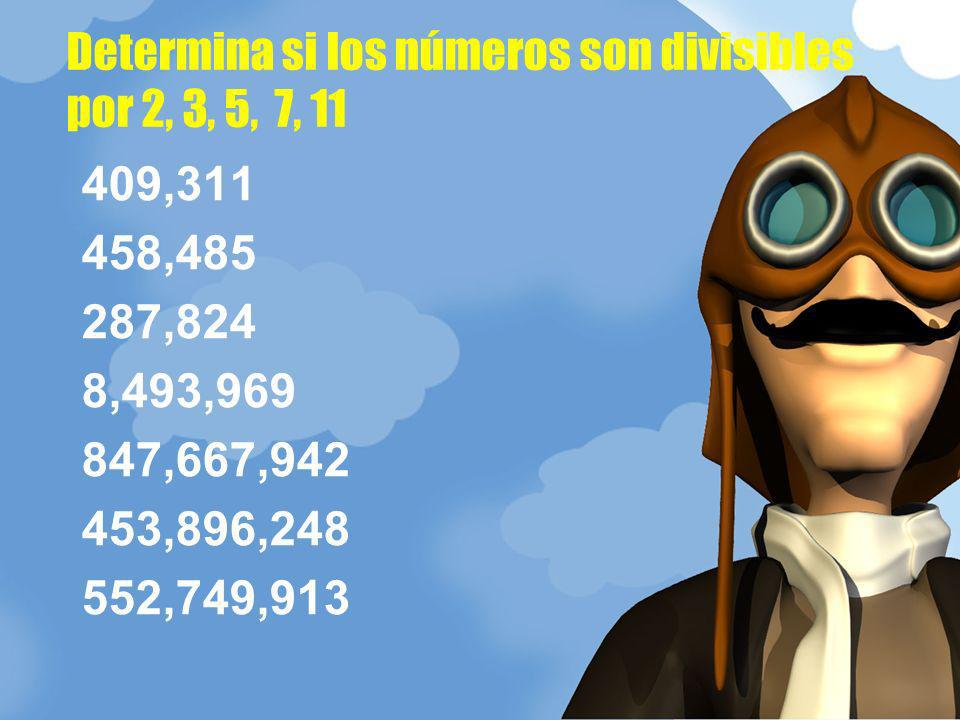 Determina si los números son divisibles por 2, 3, 5, 7, 11