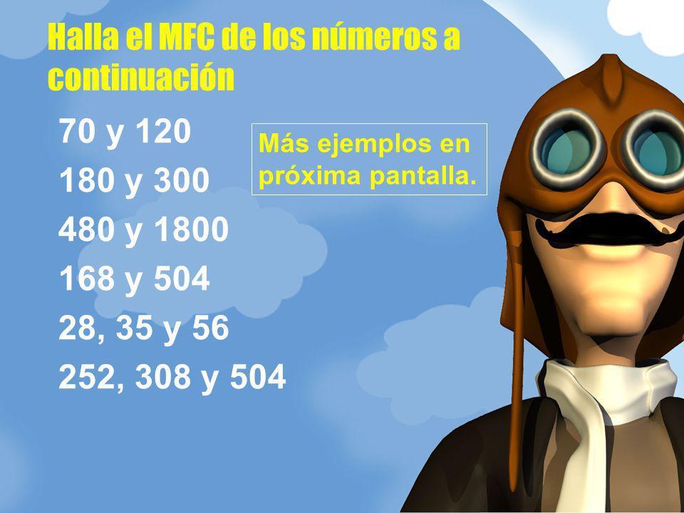 Halla el MFC de los números a continuación