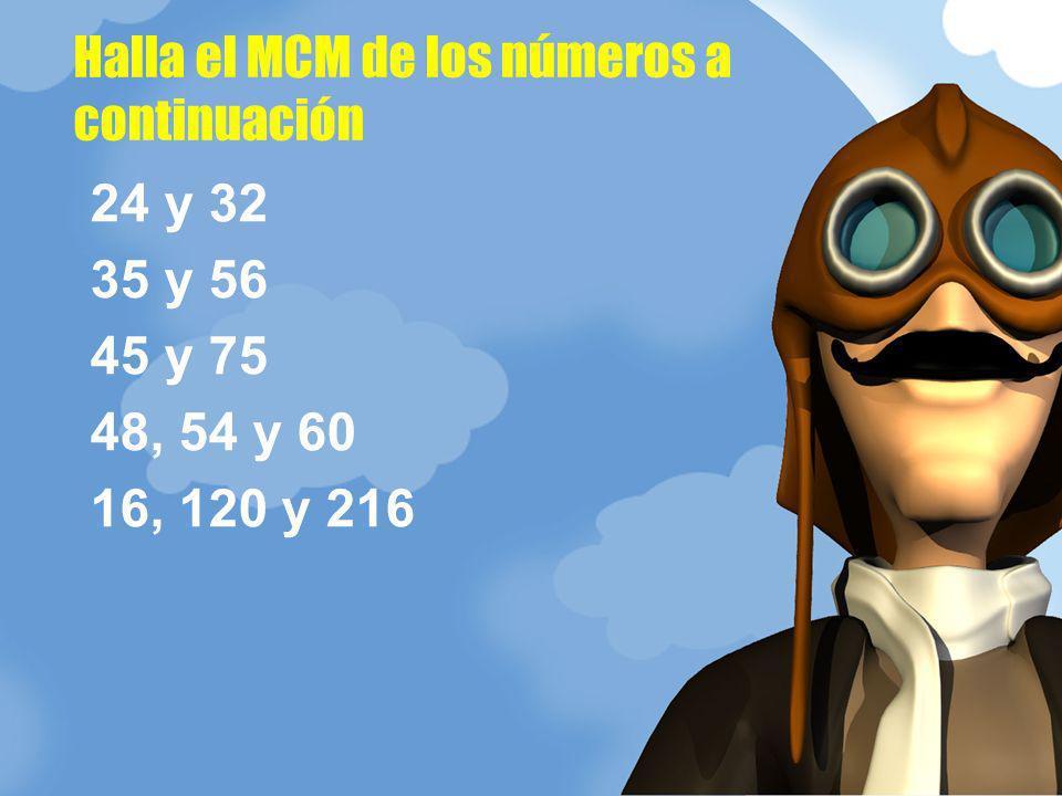 Halla el MCM de los números a continuación