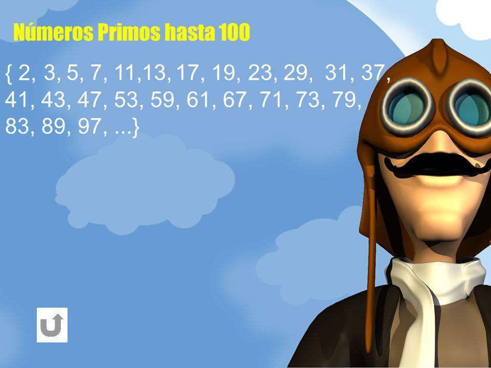 Números Primos hasta 100 29, 17, { 2, 5, 13, 23, 7, 3, 11, 19, 31, 37, 41, 43, 47, 53, 59, 61, 67, 71, 73, 79, 83, 89, 97, ...}