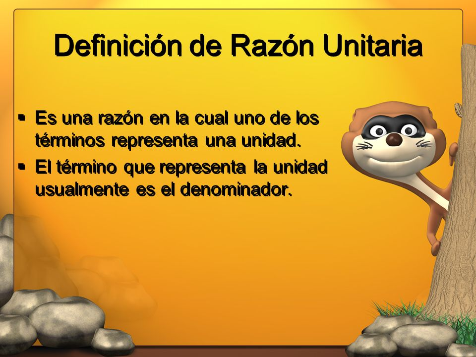 Definición de Razón Unitaria