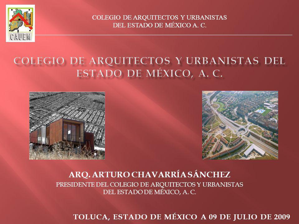 COLEGIO DE ARQUITECTOS Y URBANISTAS DEL ESTADO DE MÉXICO, A. C.