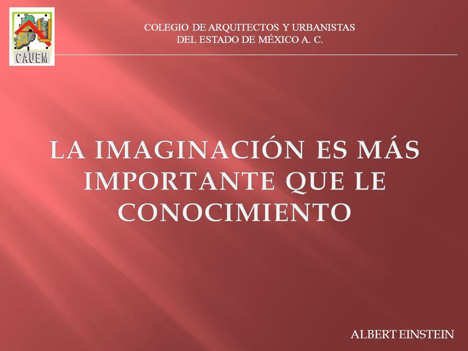 LA IMAGINACIÓN ES MÁS IMPORTANTE QUE LE CONOCIMIENTO
