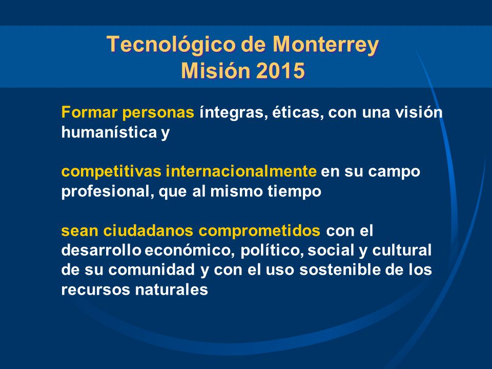 Tecnológico de Monterrey Misión 2015