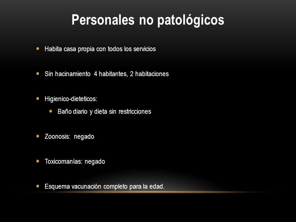 Personales no patológicos