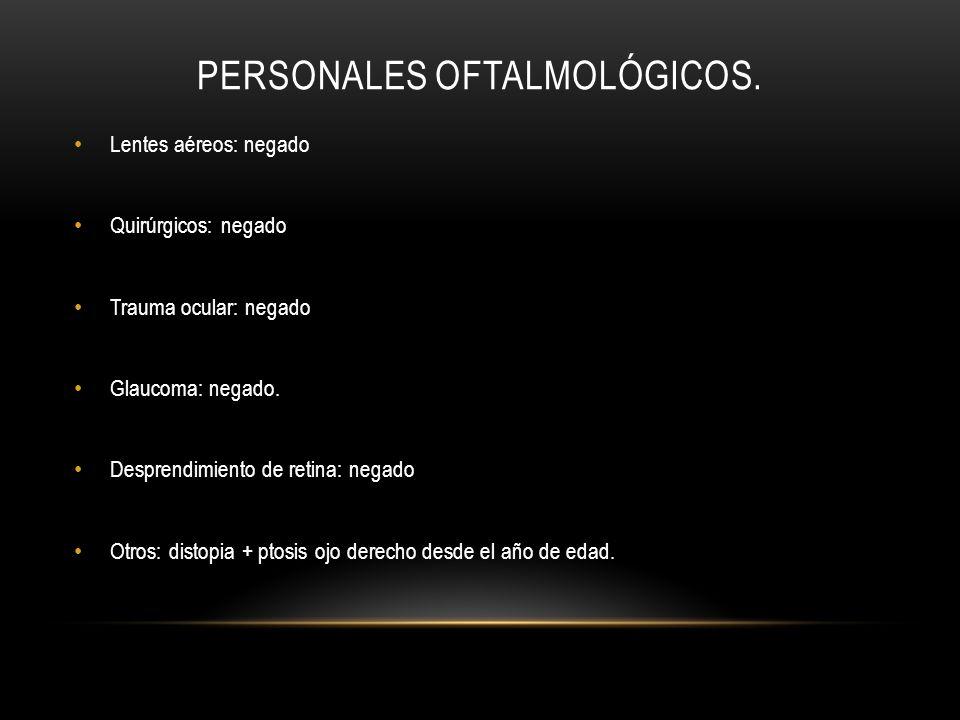 Personales oftalmológicos.