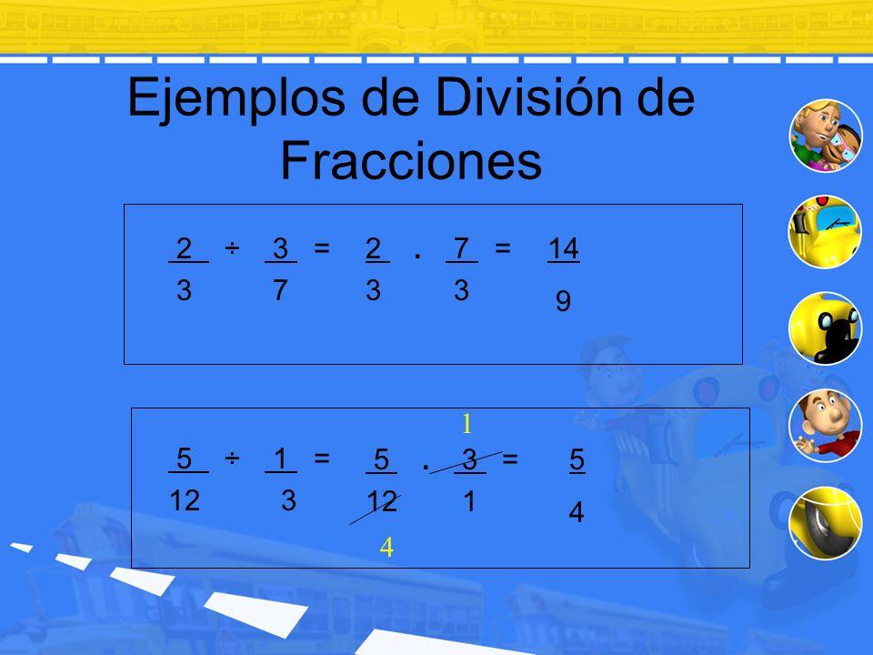 Ejemplos de División de Fracciones