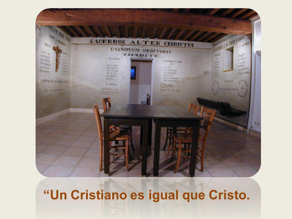 Un Cristiano es igual que Cristo.