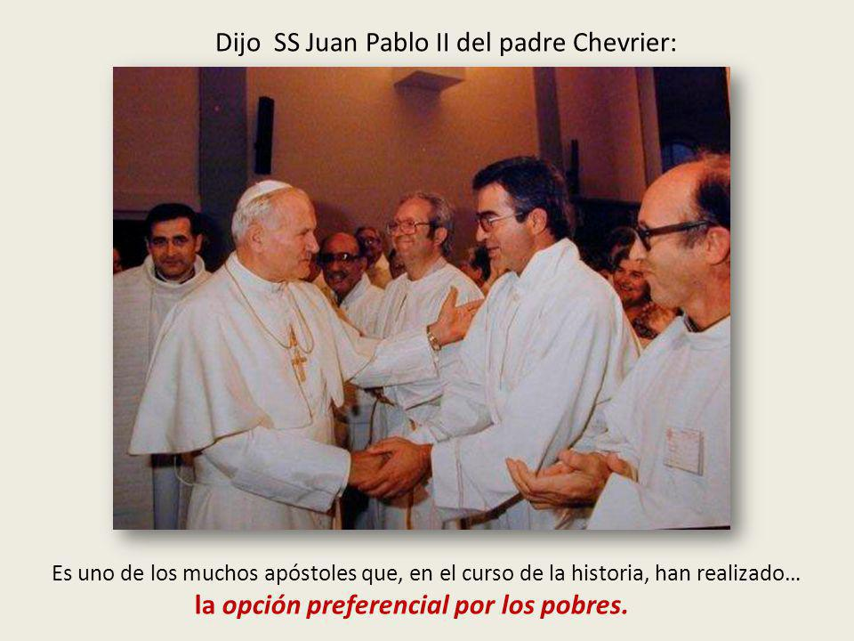 Dijo SS Juan Pablo II del padre Chevrier:
