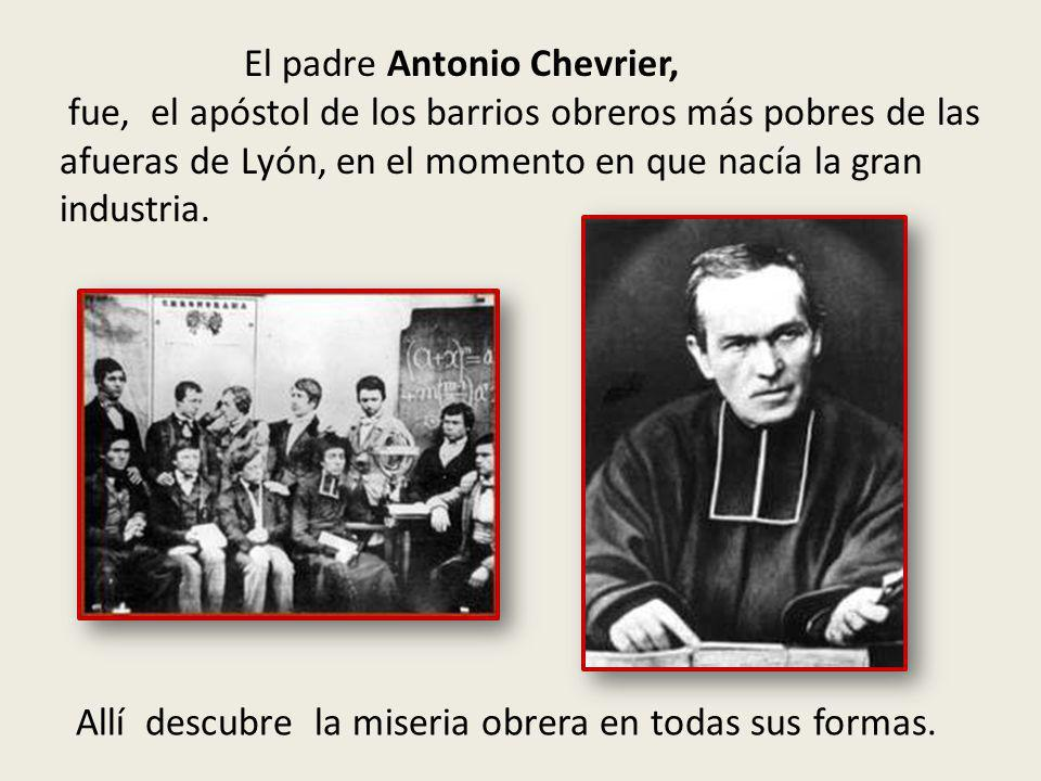 El padre Antonio Chevrier,