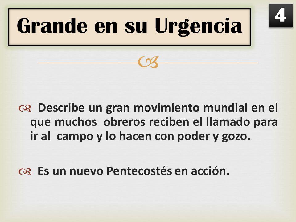 4 Grande en su Urgencia.