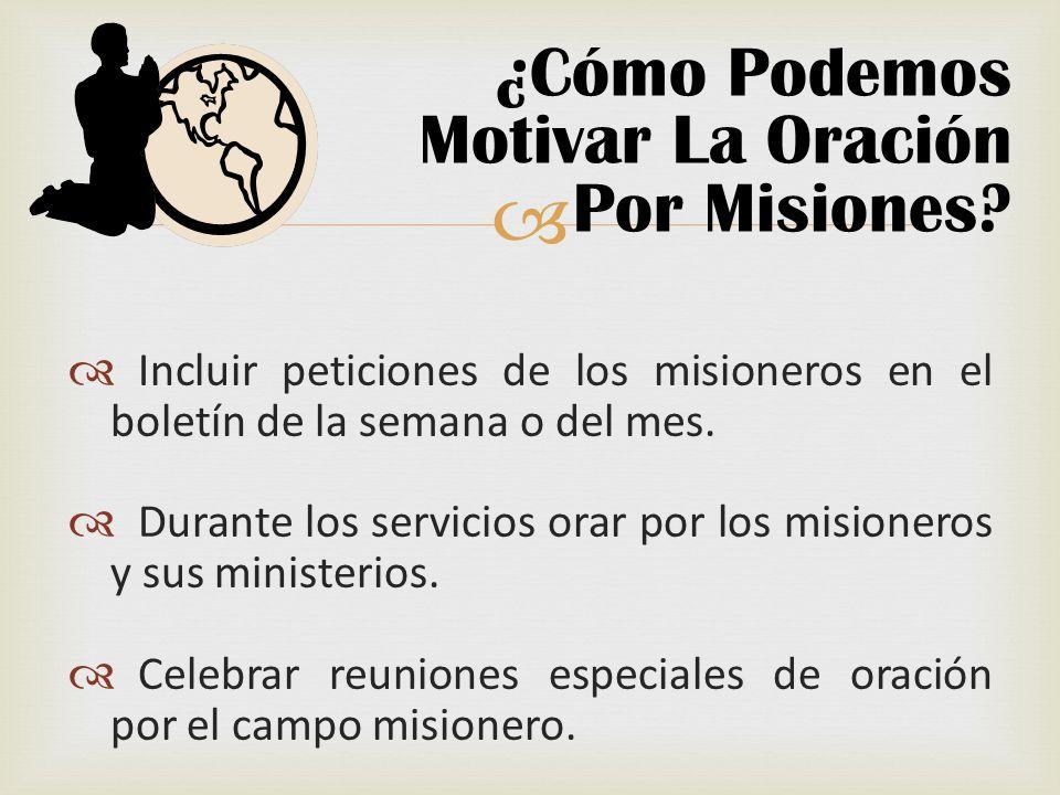 ¿Cómo Podemos Motivar La Oración Por Misiones