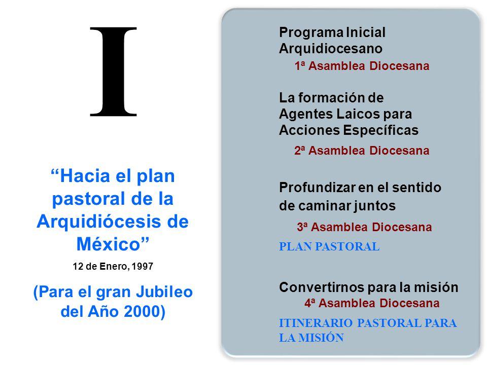 I Hacia el plan pastoral de la Arquidiócesis de México
