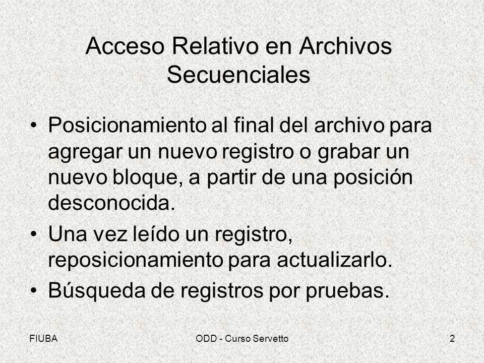 Acceso Relativo en Archivos Secuenciales