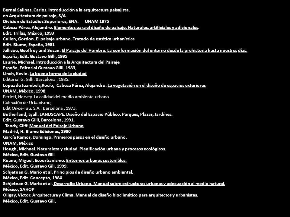 Bernal Salinas, Carlos. Introducción a la arquitectura paisajista.