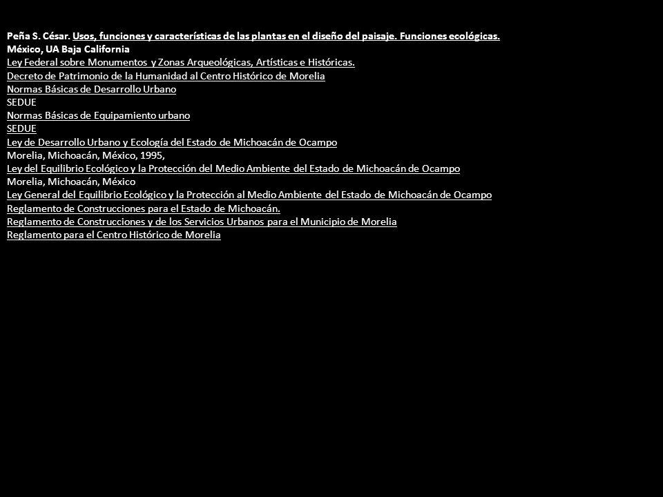 Peña S. César. Usos, funciones y características de las plantas en el diseño del paisaje. Funciones ecológicas.