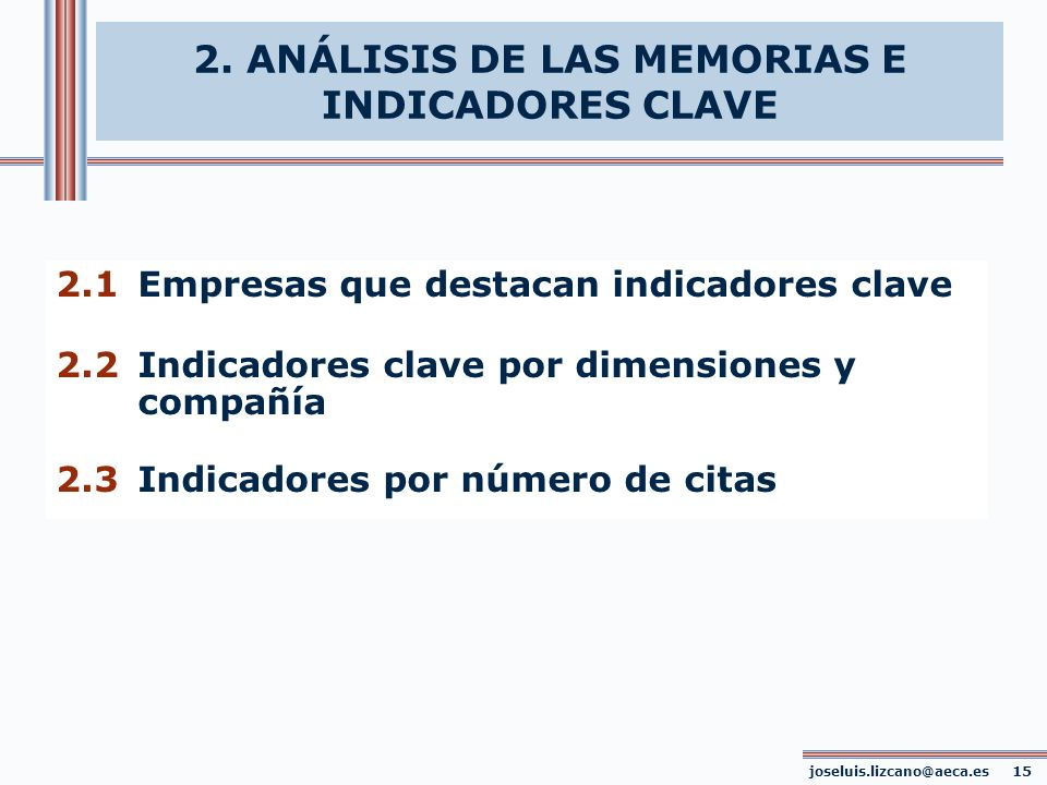 2. ANÁLISIS DE LAS MEMORIAS E INDICADORES CLAVE