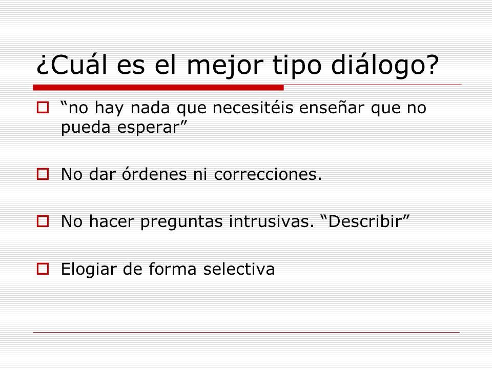 ¿Cuál es el mejor tipo diálogo