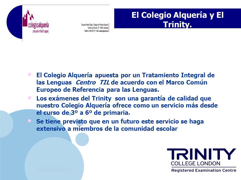El Colegio Alquería y El Trinity.
