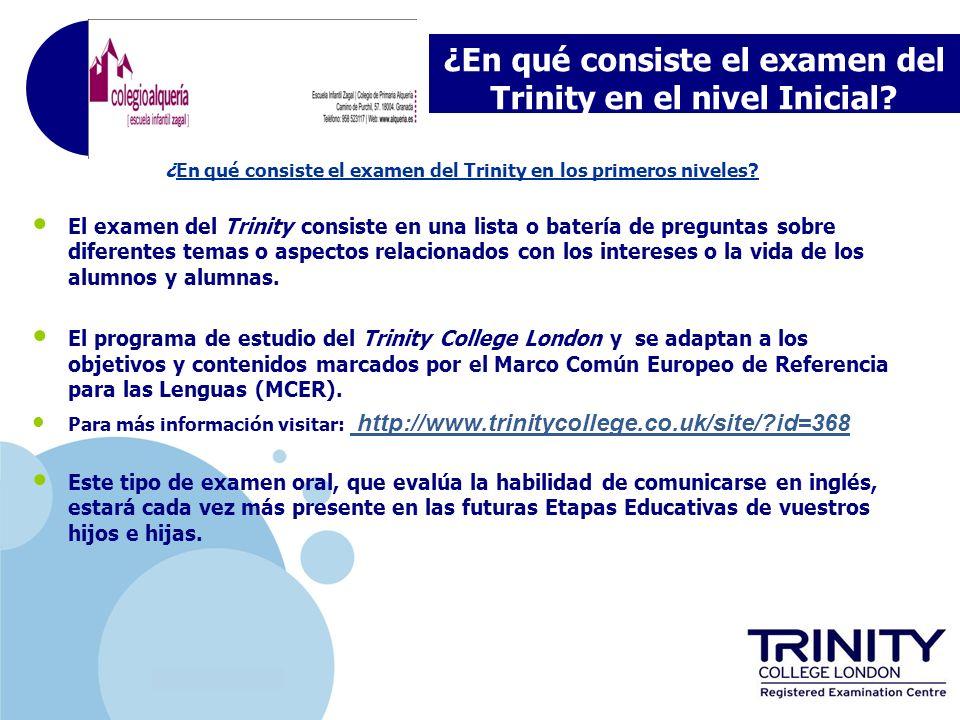 ¿En qué consiste el examen del Trinity en el nivel Inicial