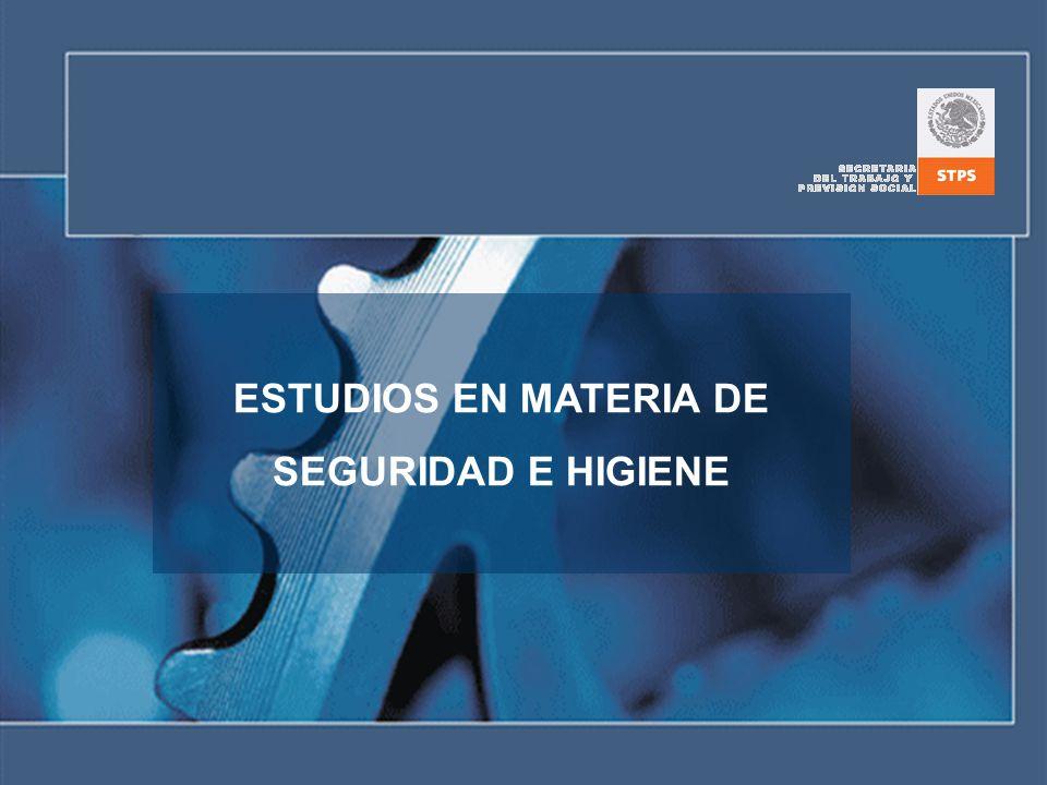 ESTUDIOS EN MATERIA DE SEGURIDAD E HIGIENE