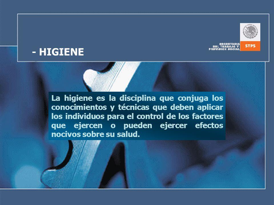 - HIGIENE