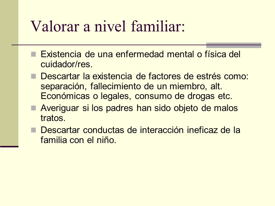 Valorar a nivel familiar: