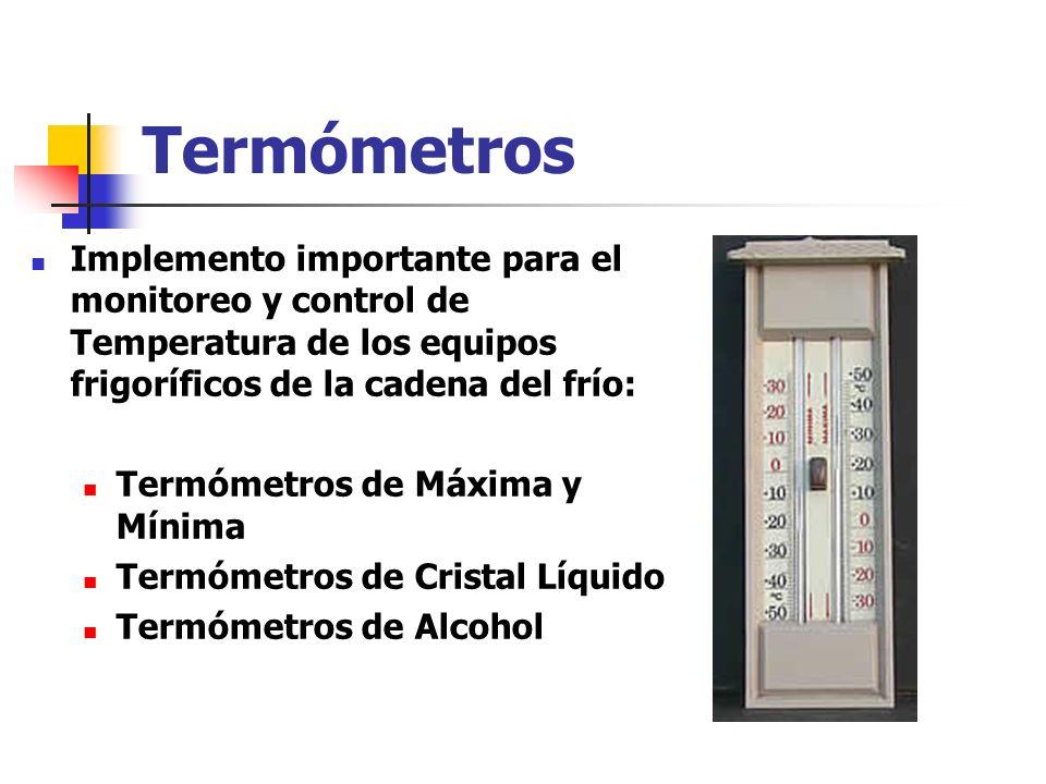 Termómetros Implemento importante para el monitoreo y control de Temperatura de los equipos frigoríficos de la cadena del frío: