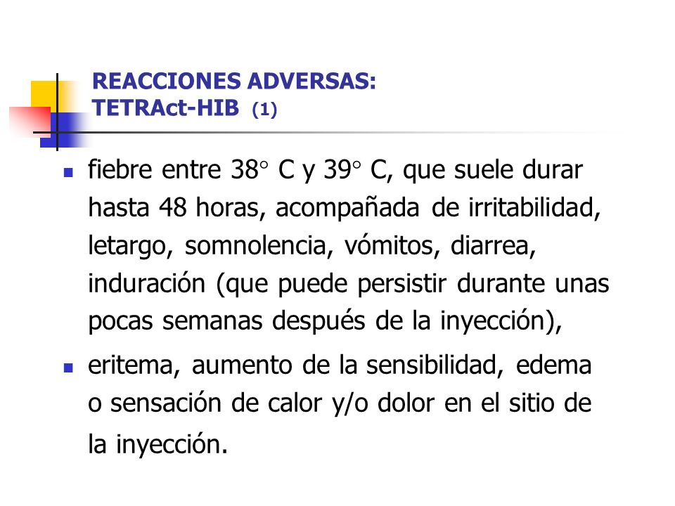 REACCIONES ADVERSAS: TETRAct-HIB (1)