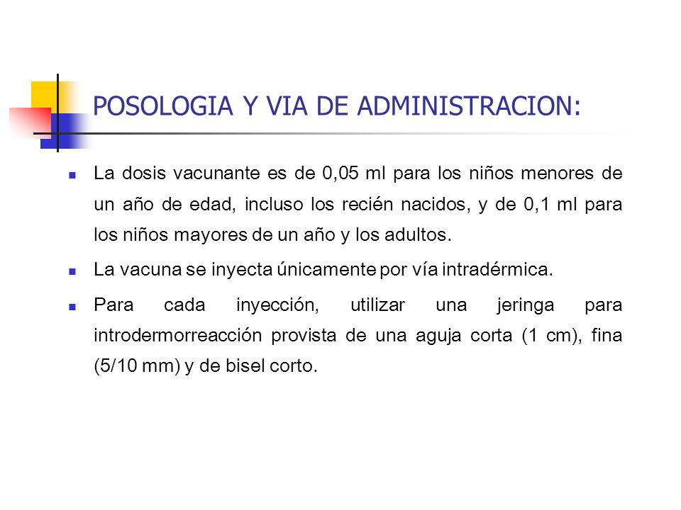 POSOLOGIA Y VIA DE ADMINISTRACION:
